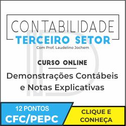 IBEPC - Instituto Brasileiro de Educação Profissional Continuada CONTABILIDADE TERCEIRO SETOR - Demonstrações Contábeis e Notas Explicativas